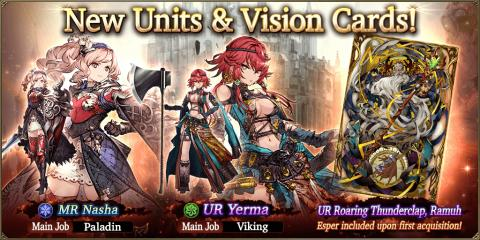 New Units & Vision Card: Yerma, Nasha & Ramuh